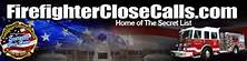 Visit firefighterclosecalls.com!